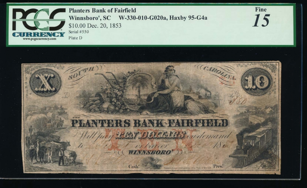 Fr. H SC-45 SC 1853 $10  Obsolete Planters Bank of Fairfield, Winnsboro, South Carolina PCGS 15 comment 550