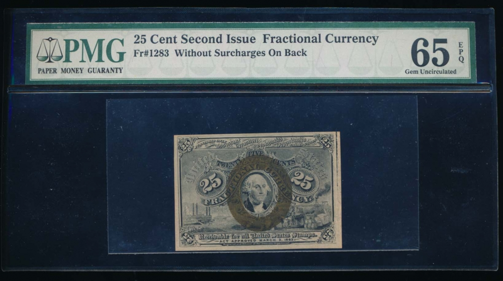 Fr. 1283  $0.25  Fractional Second Issue: No Surcharges PMG 65EPQ no serial number