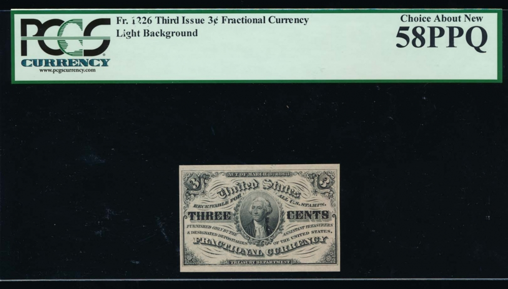 Fr. 1226  $0.03  Fractional Third Issue: Light Background PCGS 58PPQ no serial number