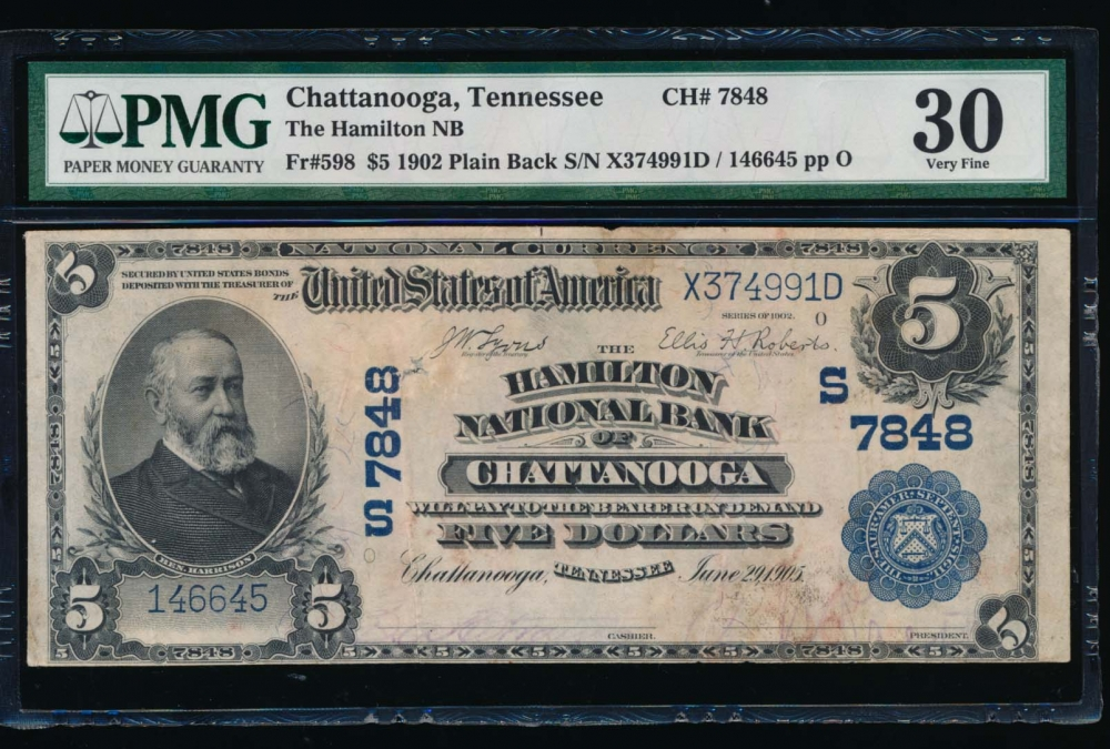 Fr. 598 1902 $5  National: Plain Back Ch #7848 The Hamilton National Bank of Chattanooga, Tennessee PMG 30 comment 146645