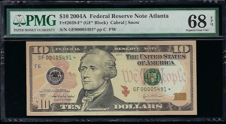 Fr. 2039-F* 2004A $10  Federal Reserve Note Atlanta star PMG 68EPQ GF00005491*