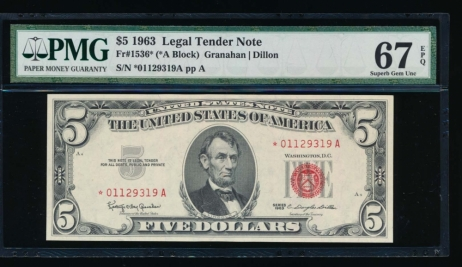 Fr. 1536 1963 $5  Legal Tender *A block PMG 67EPQ *01129319A
