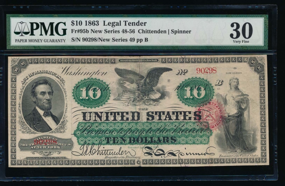 Fr. 95b 1863 $10  Legal Tender  PMG 30 comment 49-90298 obverse