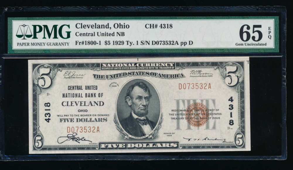 Fr. 1800-1 1929 $5  National: Type I Ch #4318 Central United National Bank of Cleveland, Ohio PMG 65EPQ D073532A