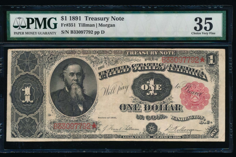 Fr. 351 1891 $1  Treasury Note  PMG 35 comment B33097792 obverse