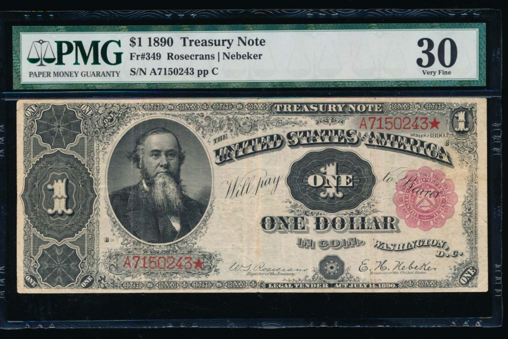 Fr. 349 1890 $1  Treasury Note  PMG 30 A7150243*