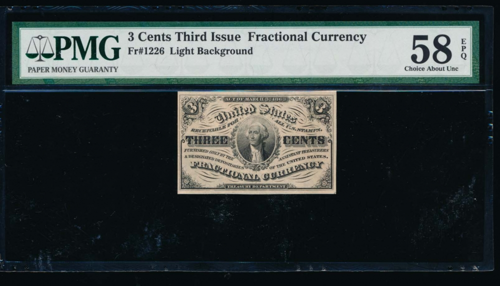 Fr. 1226  $0.03  Fractional Third Issue: Light Background PMG 58EPQ no serial number