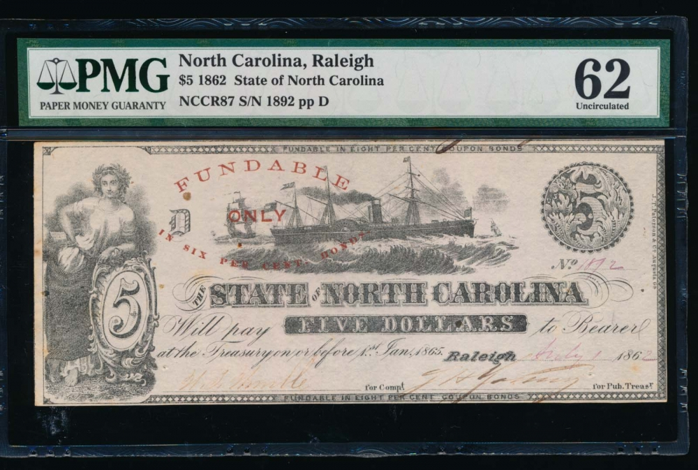Fr. Cr NC-87 1862 $5  Obsolete State of North Carolina, Raleigh PMG 62 comment 1892 obverse