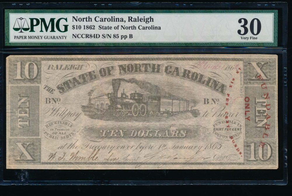 Fr. Cr NC-84D 1862 $10  Obsolete State of North Carolina, Raleigh PMG 30 comment 85B