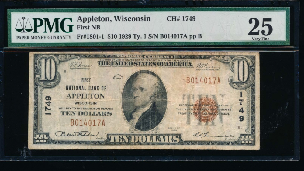 Fr. 1801-1 1929 $10  National: Type I Ch #1749 First National Bank of Appleton, Wisconsin PMG 25 B014017A obverse