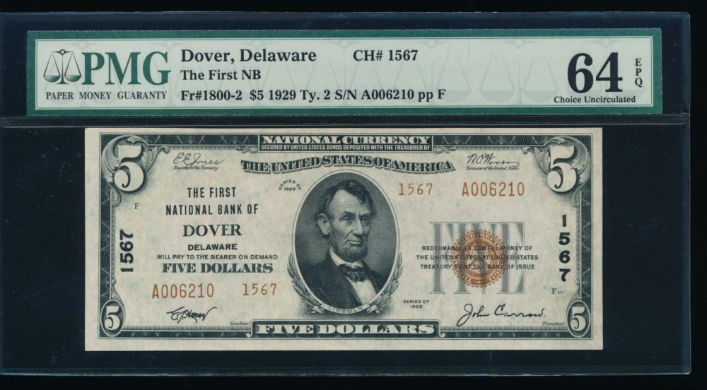 Fr. 1800-2 1929 $5  National: Type II Ch #1567 The First National Bank of Dover, Delaware PMG 64EPQ A006210