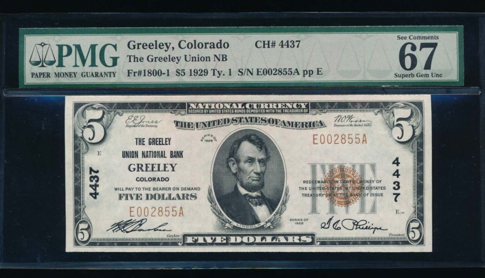 Fr. 1800-1 1929 $5  National: Type I Ch #4437 The Greeley Union National Bank Greeley, Colorado PMG 67EPQ E002855A