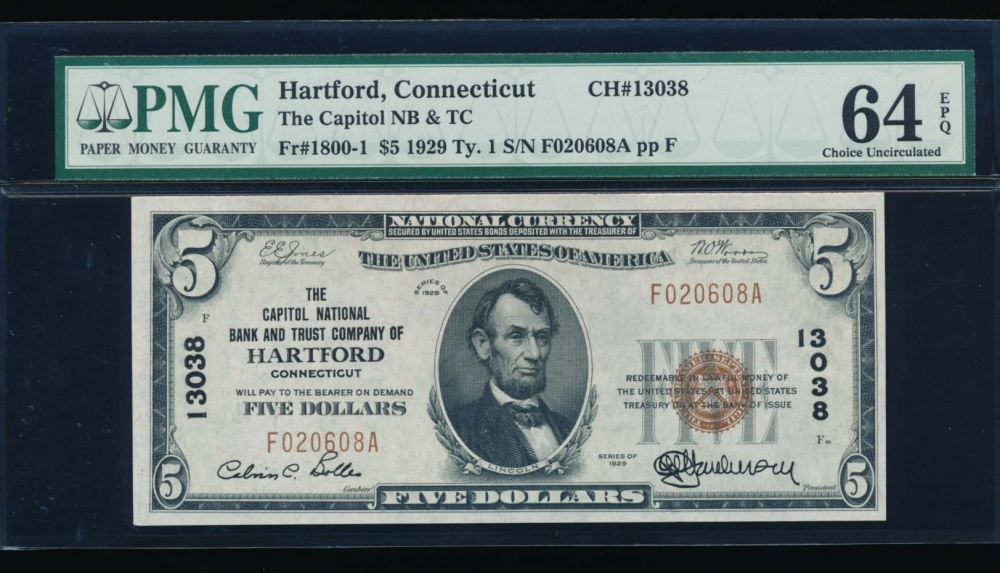 Fr. 1800-1 1929 $5  National: Type I Ch #13038 The Capitol National Bank of Hartford, Connecticut PMG 64EPQ F020608A