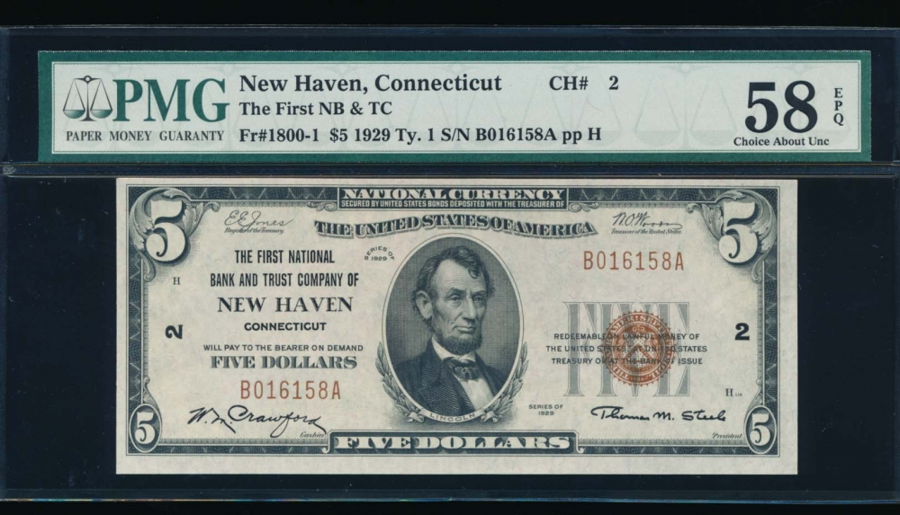 Fr. 1800-1 1929 $5  National: Type I Ch #2 The First National Bank and Trust Company of New Haven, Connecticut PMG 58EPQ B016158A