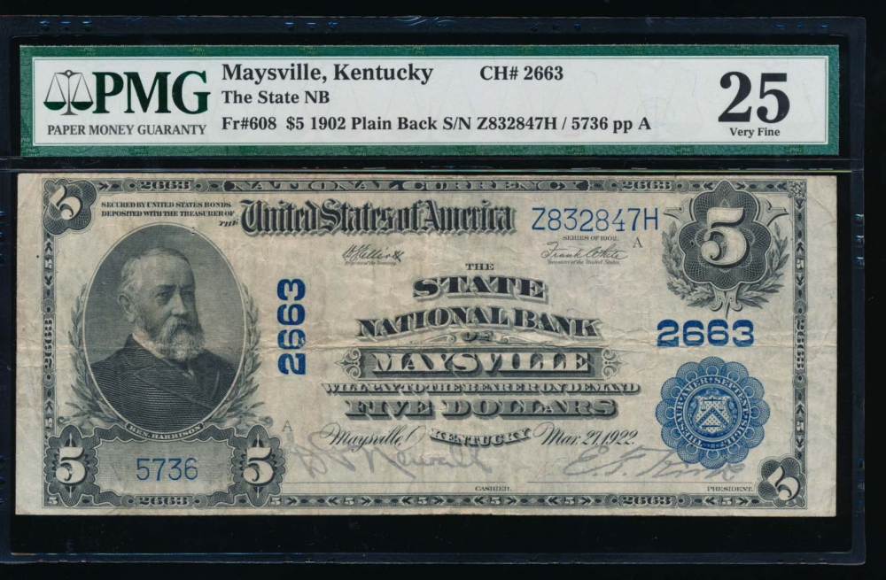 Fr. 608 1902 $5  National: Plain Back Ch #2663 The State National Bank of Maysville, Kentucky PMG 25 5736