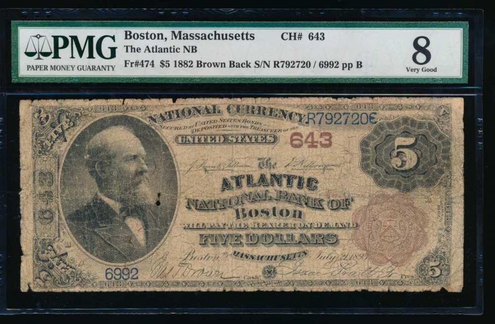 Fr. 474 1882 $5  National: Date Back Ch #643 The Atlantic National Bank of Boston, Massachusetts PMG 8 6992