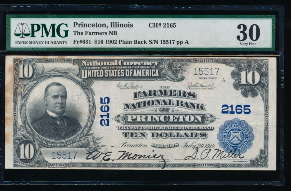 Fr. 631 1902 $10  National: Plain Back Ch #2165 The Farmers National Bank of Princeton, Illinois PMG 30 comment 15517