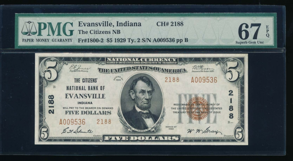 Fr. 1800-2 1929 $5  National: Type II Ch #2188 The Citizens National Bank of Evansville, Indiana PMG 67EPQ A009536