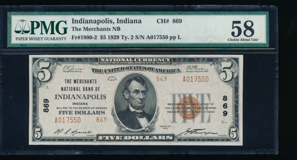 Fr. 1800-2 1929 $5  National: Type II Ch #869 The Merchants National Bank of Indianapolis, Indiana PMG 58 A017550
