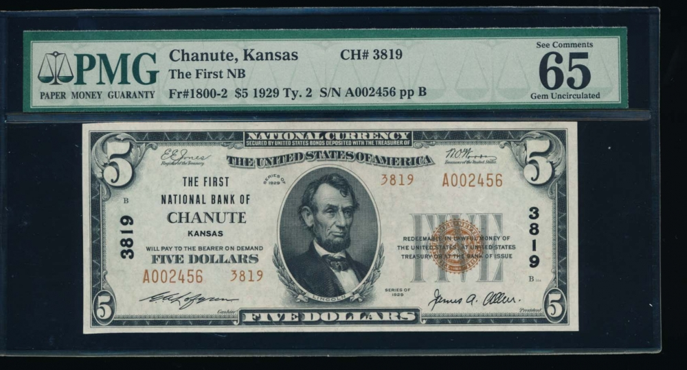 Fr. 1800-2 1929 $5  National: Type II Ch #3819 The First National Bank of Chanute, Kansas PMG 65EPQ A002456