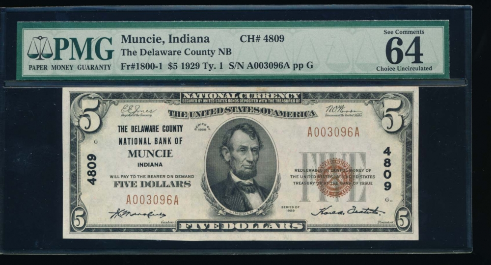 Fr. 1800-1 1929 $5  National: Type I Ch #4809 The Delaware County National Bank of Muncie, Indiana PMG 64EPQ A003096A