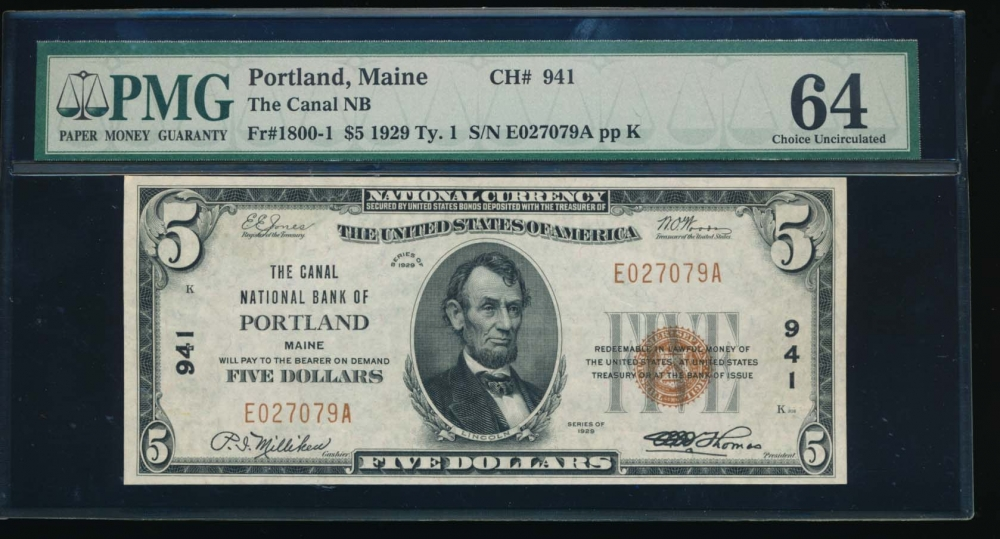Fr. 1800-1 1929 $5  National: Type I Ch #941 The Canal National Bank of Portland, Maine PMG 64 E027079A
