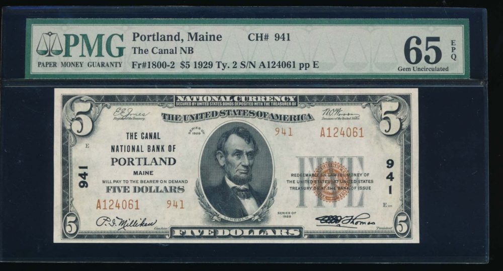 Fr. 1800-2 1929 $5  National: Type II Ch #941 The Canal National Bank of Portland, Maine PMG 65EPQ A124061 obverse