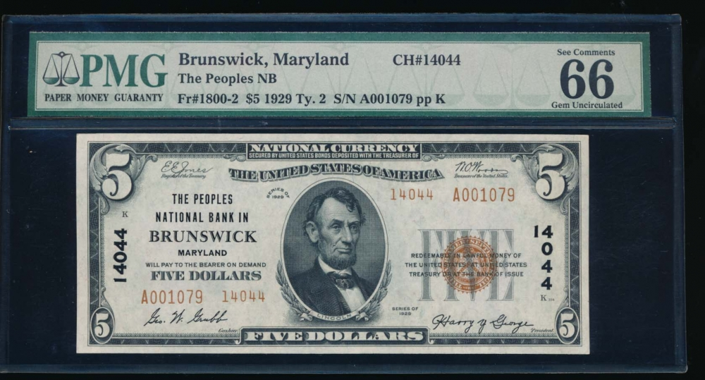 Fr. 1800-2 1929 $5  National: Type II Ch #14044 The Peoples National Bank in Brunswick, Maryland PMG 66EPQ A001079