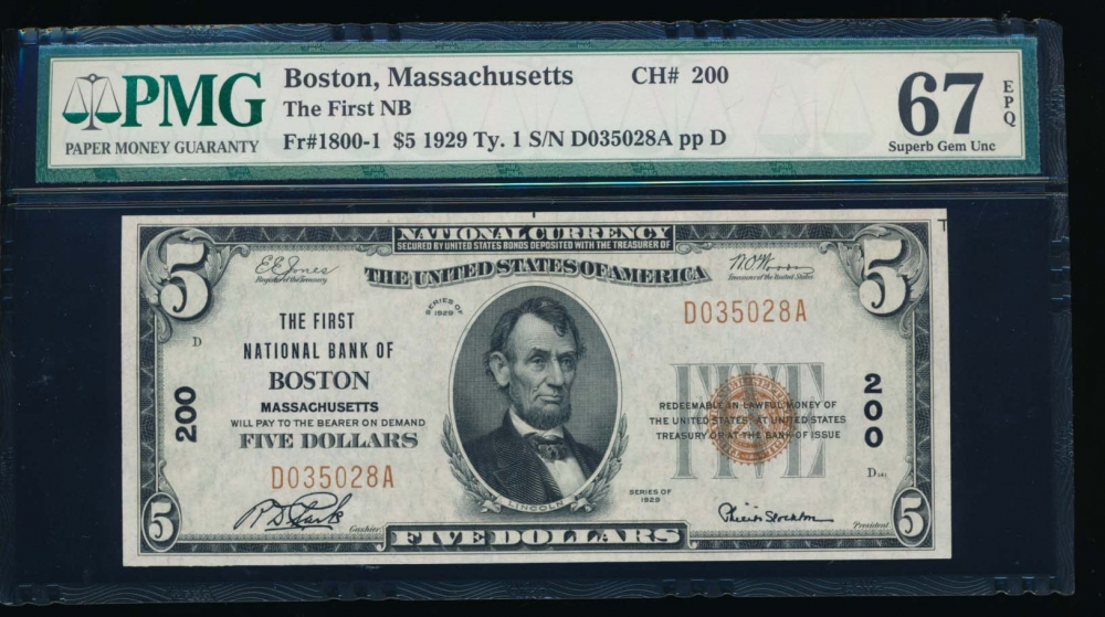 Fr. 1800-1 1929 $5  National: Type I Ch #200 The First National Bank of Boston, Massachusetts PMG 67EPQ D035028A