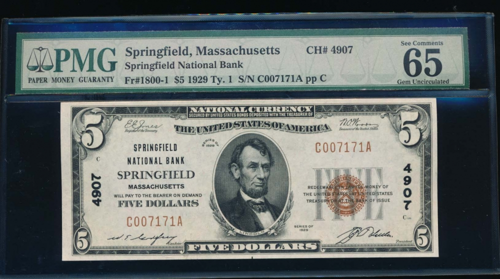 Fr. 1800-1 1929 $5  National: Type I Ch #4907 Springfield National Bank Springfield, Massachusetts PMG 65EPQ C007171A