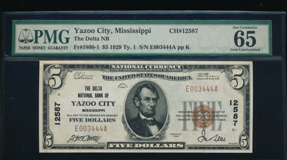 Fr. 1800-1 1929 $5  National: Type I Ch #12587 The Delta National Bank of Yazoo City, Mississippi PMG 65EPQ E003444A