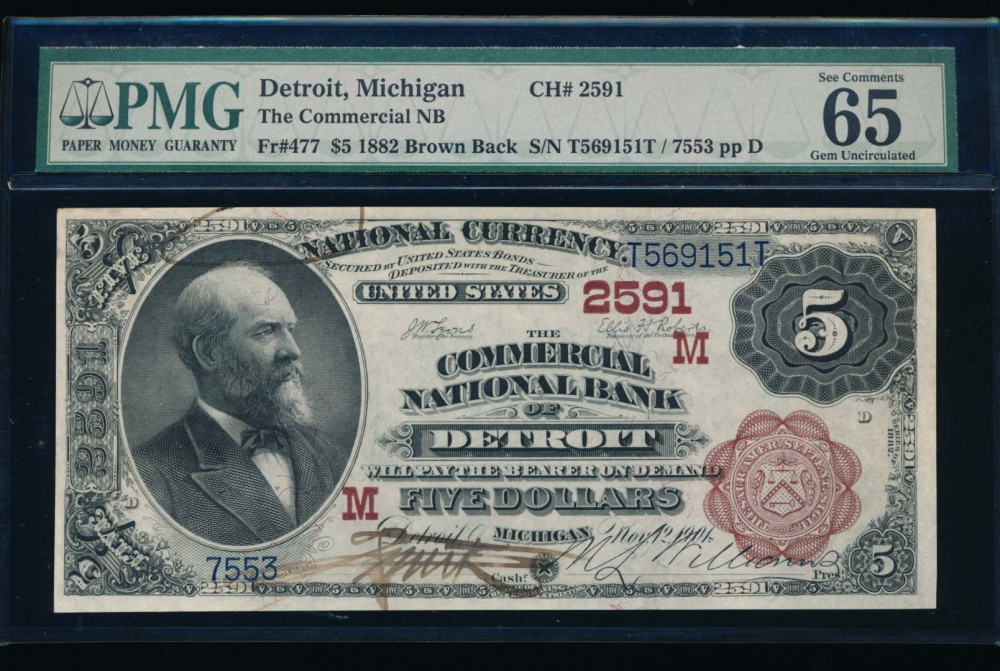 Fr. 477 1882 $5  National: Brown Back CH #2591 The Commercial National Bank of Detroit, Michigan PMG 65EPQ 7553