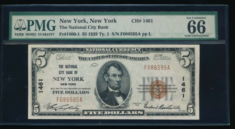 Fr. 1800-1 1929 $5  National: Type I Ch #1461 The National City Bank of New York, New York PMG 66EPQ F086595A