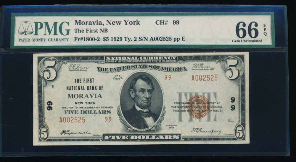 Fr. 1800-2 1929 $5  National: Type II Ch #99 The First National Bank of Moravia, New York PMG 66EPQ A002525