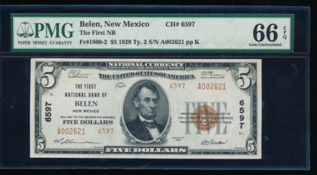 Fr. 1800-2 1929 $5  National: Type II Ch #6597 The First National Bank of Belen, New Mexico PMG 66EPQ A002621