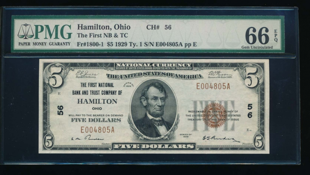 Fr. 1800-1 1929 $5  National: Type I Ch #56 The First National Bank and Trust Company of Hamilton, Ohio PMG 66EPQ E004805A