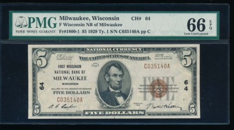 Fr. 1800-1 1929 $5  National: Type I Ch #64 First Wisconsin National Bank of Milwaukee, Wisconsin PMG 66EPQ C035140A