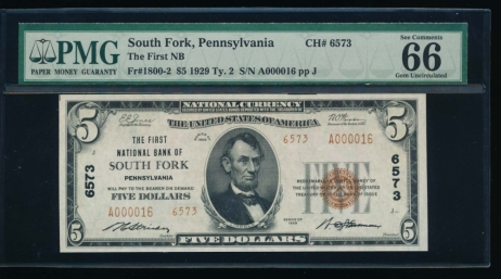 Fr. 1800-2 1929 $5  National: Type II Ch #6573 The First National Bank of South Fork, Pennsylvania PMG 66EPQ A000016