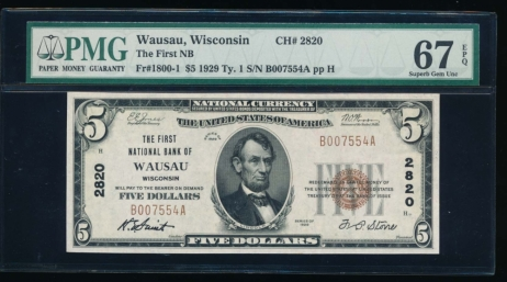 Fr. 1800-1 1929 $5  National: Type I Ch #2820 The First National Bank of Wausau, Wisconsin PMG 67EPQ B007554A