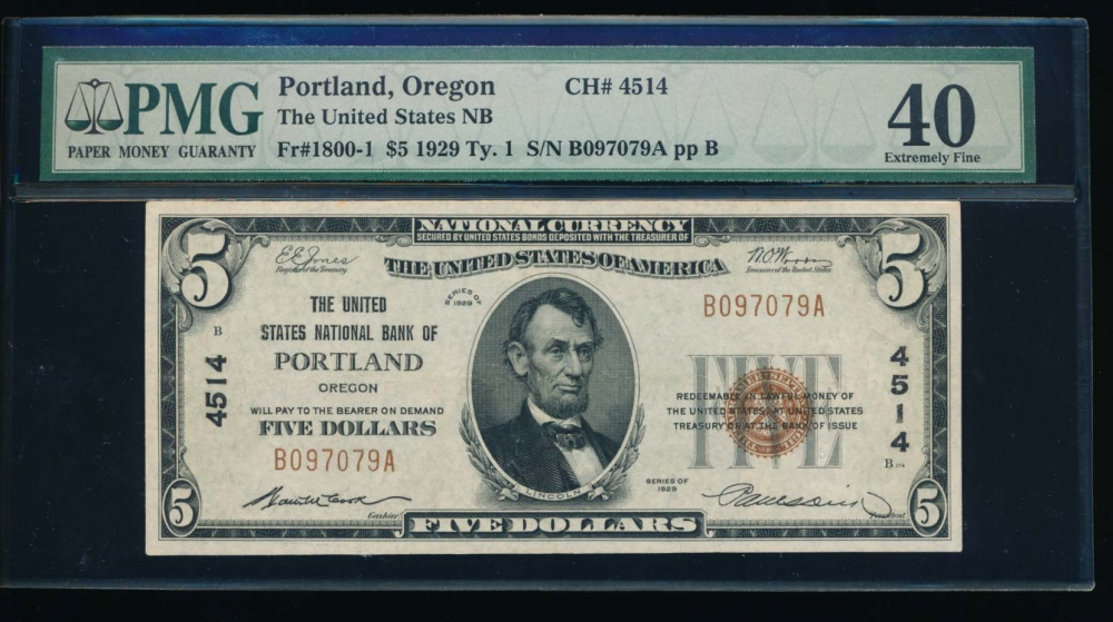 Fr. 1800-1 1929 $5  National: Type I Ch #4514 The United States National Bank of Portland, Oregon PMG 40 B097079A
