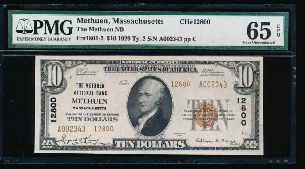 Fr. 1801-2 1929 $10  National: Type II Ch #12800 The Methuen National Bank Methuen, Massachusetts PMG 65EPQ A002343