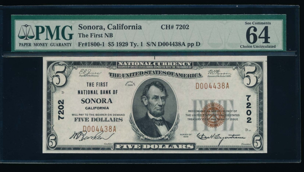 Fr. 1800-1 1929 $5  National: Type I Ch #7202 The First National Bank of Sonora, California PMG 64EPQ D004438A