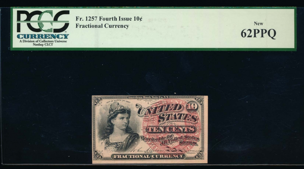 Fr. 1257  $0.10  Fractional Fourth Issue: 40mm seal, Watermarked paper PCGS 62PPQ no serial number