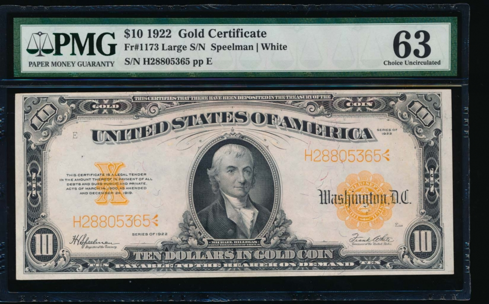 Fr. 1173 1922 $10  Gold Certificate  PMG 63 comment H28805365