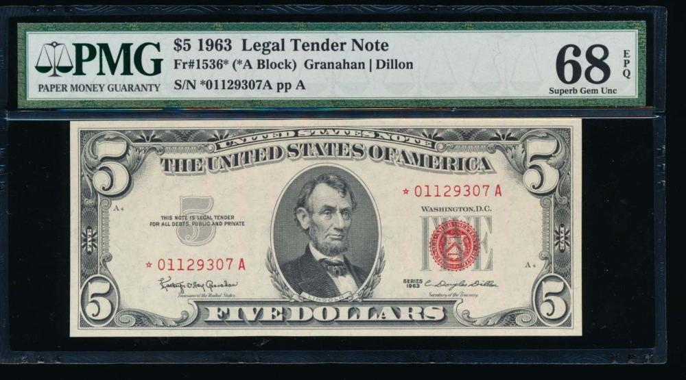 Fr. 1536 1963 $5  Legal Tender *A block PMG 68EPQ *01129307A
