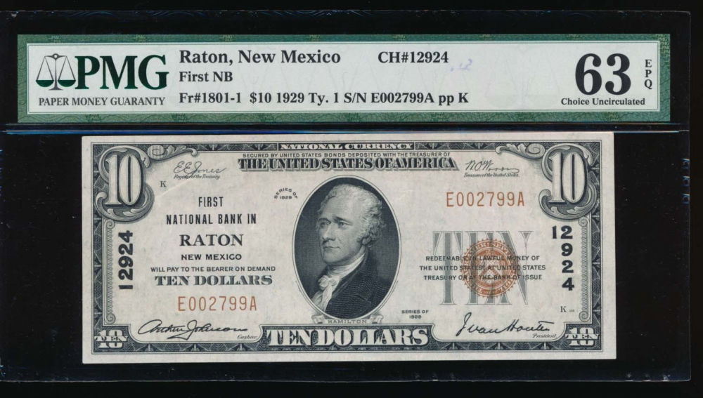 Fr. 1801-1 1929 $10  National: Type I Ch #12924 First National Bank in Raton, New Mexico PMG 63EPQ E002799A