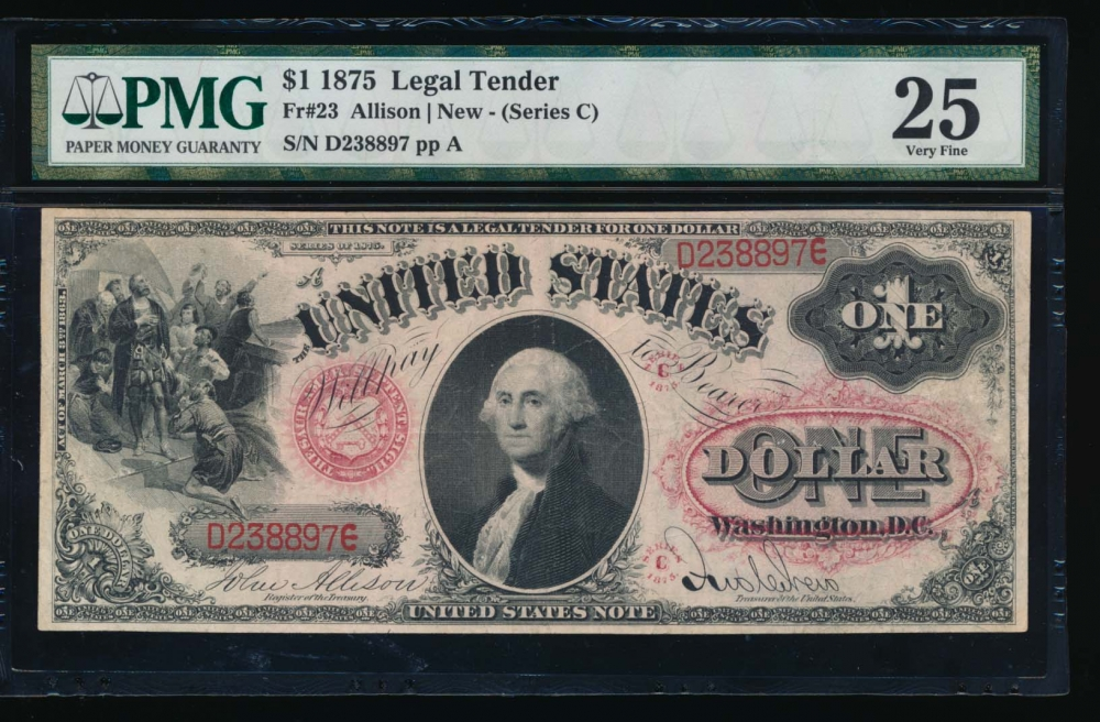 Fr. 23 1875 $1  Legal Tender  PMG 25 D238897 obverse