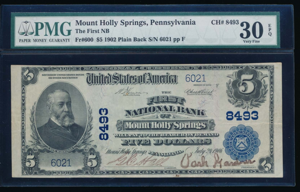 Fr. 600 1902 $5  National: Plain Back Ch #8493 The First National Bank of Mount Holly Springs, Pennsylvania PMG 30EPQ 6021