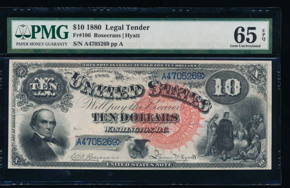 Fr. 106 1880 $10  Legal Tender  PMG 65EPQ A4705269