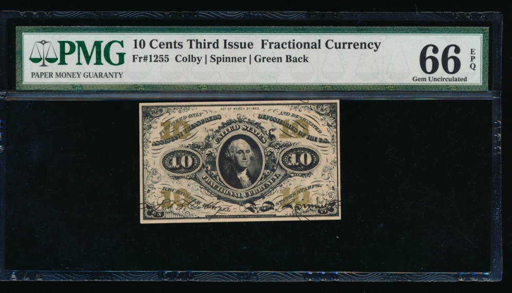 Fr. 1255  $0.10  Fractional Third Issue; Green Back PMG 66EPQ no serial number